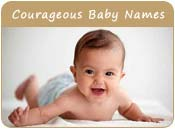 Courageous Baby Names