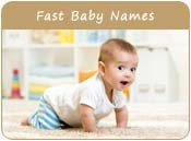 Fast Baby Names