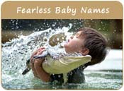 Fearless Baby Names
