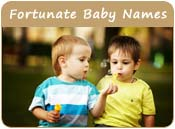 Fortunate Baby Names