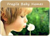 Fragile Baby Names