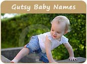 Gutsy Baby Names