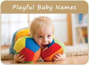 Playful Baby Names