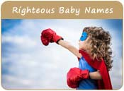 Righteous Baby Names