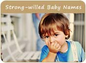 Strong-willed Baby Names