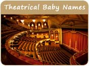 Theatrical Baby Names