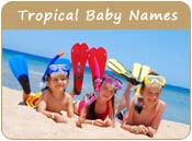 Tropical Baby Names