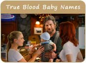True Blood Baby Names