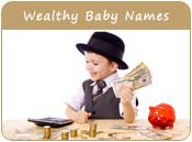 Wealthy Baby Names