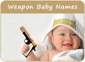 Weapon Baby Names