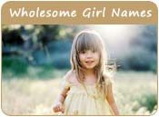 Wholesome Girl Names